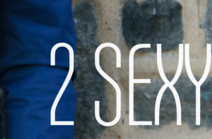 2 Sexy by Jarrod King
