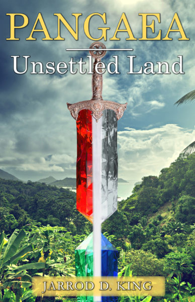 Unsettled Land | Fantasy | Jarrod D. King